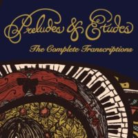 Preludes & Etudes Transcription Book